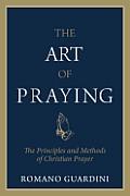 Art Of Praying The Principles & Method