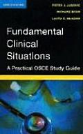 Fundamental Clinical Situations A Practical OSCE Study Guide