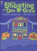 Shooting Of Dan Mcgrew