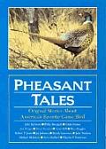 Pheasant Tales