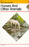 How to Draw & Paint Horses & Other Animals