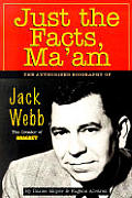 Just The Facts Maam Jack Webb