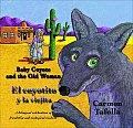 Baby Coyote & the Old Woman El Coyotito y La Viejita