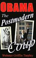 Obama The Postmodern Coup Making of a Manchurian Candidate