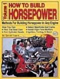 How To Build Horsepower Volume 1