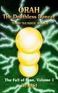Orah the Deathless Dancer Third Thunder Book I