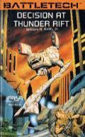 Decision Of Thunder Rift: Battletech 6