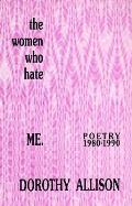 Women Who Hate Me Poetry 1980 1990