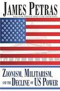 Zionism Militarism & the Decline of US Power