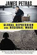 Global Depression and Regional Wars