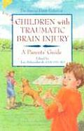 Children with Traumatic Brain Injury A Parents Guide
