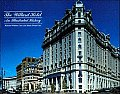 Willard Hotel An Illustrated History