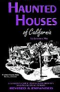 Haunted Houses Of California A Ghostly