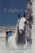 I, Siglavy