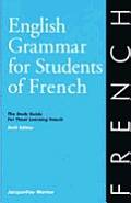 English Grammar for Students of French 6th Edition