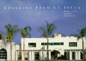 Learning from La Jolla Robert Venturi Remakes a Museum in the Precinct of Irving Gill