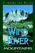 Climbing & Hiking in the Wind River Mountains 2nd