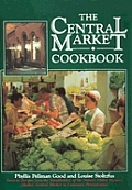 Central Market Cookbook Favorite Recipes F