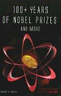 100+ Years of Nobel Prizes & More