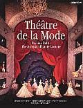 Theatre de La Mode Fashion Dolls The Survival of Haute Couture