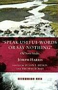 speak Useful Words or Say Nothing: Old Norse Studies