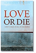 Love or Die Christs Wake Up Call to the Church