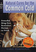 Natural Cures for the Common Cold Powerful Drug Free Remedies Proven to Work