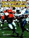 How To Shoot & Sell Sports Photography