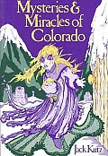 Mysteries & Miracles Of Colorado Guide Bo