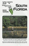 Larry Larsen's Guide to North Florida Bass Waters