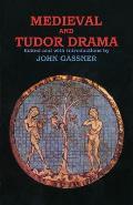 Medieval & Tudor Drama