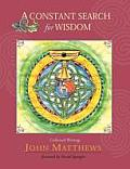 Constant Search for Wisdom Collected Writings