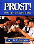 Prost The Story Of German Beer
