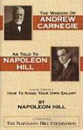 Wisdom of Andrew Carnegie as Told to Napoleon Hill