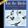 For The Birds An Uncommon Guide