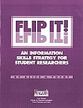 Flip It!: An Information Skills Strategy for Student Researchers