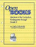Open Books: Literature in the Curriculum, Kindergarten Through Grade 2