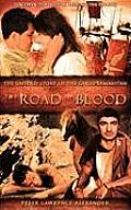 The Road of Blood: The Untold Story of the Good Samaritan