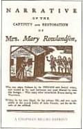 Narrative of the Capture & Rescue of Mary Rowlan