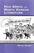 Han Suorya and North Korean Literature: The Failure of Socialist Realism in the Dprk