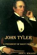 John Tyler A President Of Many Firsts