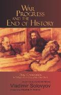 War Progress & The End Of History Three