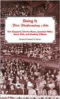 Doing It 5 Performing Arts Tom Stoppard Charles Rosen Jonathan Miller Garry Wills & Geoffrey O Brien