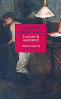 Seduction & Betrayal Women & Literature