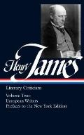 Henry James Literary Criticism French Writers Other European Writers The Prefaces to the New York Edition