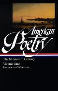 American Poetry the Nineteenth Century Volume One Philip Freneau to Walt Whitman