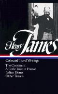 Henry James Travel Writings 2 The Continent