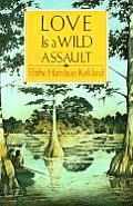 Love Is A Wild Assault