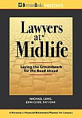 Lawyers at Midlife Laying the Groundwork for the Road Ahead