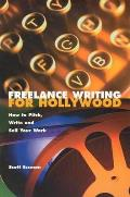 Freelance Writing For Hollywood How To